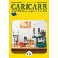 GIANLUCA BORDIN - Caricare cartucce a pallini e slug (Italiano) Copertina rigida