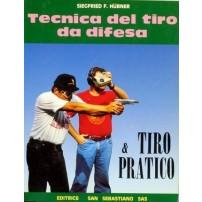 Libro: Tecnica del tiro da difesa